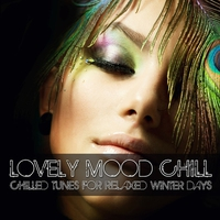 Couverture du titre Lovely Mood Chill (Chilled Tunes for Relaxed Winter Days)
