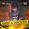 Cover of the album Dem a Wicked - Single