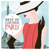 Cover of the album Best of Lounge Paris, Vol. 2