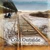 Couverture de l'album Cold Outside