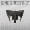 Cover of the album Kings Destroy