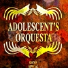 Cover of the album Adolecentes Orquesta Greatest Hits