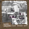 Couverture de l'album Good Drank (feat. Gucci Mane & Quavo) - Single