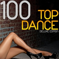 Couverture du titre 100 Top Dance (Deluxe Edition)