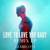 Couverture de l'album Love to Love You Baby (Remix) - EP