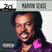 Cover of the track 20th Century Masters: The Millennium Collection: The Best of Marvin Sease