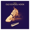 Cover of the album Old School Hook - Single