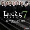 Couverture de l'album El Pai de Don Julio (Lucky 7 Llego) (Single)
