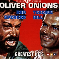 Couverture du titre Oliver Onions - Bud Spencer / Terence Hill Greatest Hits