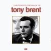 Cover of the album The Magic of Tony Brent