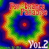 Cover of the album Psy-Trance Paradise, Vol. 2 (Including DJ Mix)