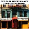 Couverture de l'album Der East Side fun amol: Yiddish Songs 1895-1923