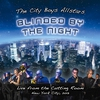 Cover of the album Blinded by the Night (Live from the Cutting Room August 28th 2013)