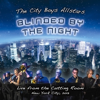 Cover of the track Blinded by the Night (Live from the Cutting Room August 28th 2013)