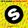 Cover of the track We Wanna Party (feat. Savage)