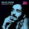 Cover of the album Willie Colon - Greatest Hits