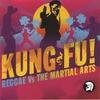 Cover of the album Kung Fu! Reggae vs. The Martial Arts