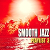 Cover of the album Smooth Jazz Playlist 3