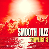 Cover of the track Smooth Jazz Playlist 3