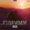 Couverture du titre It's Our Moment