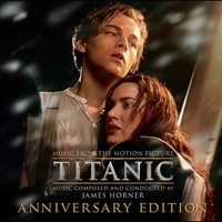 Couverture du titre Titanic: Music From the Motion Picture (anniversary edition)