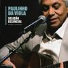 Couverture de l'album Seleção Essencial: Paulinho da Viola - Grandes Sucessós
