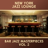 Cover of the album Bar Jazz Masterpieces, Vol. 2