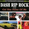 Cover of the album Dash Rip Rock Sings: Get You Some of Me