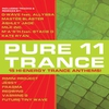 Cover of the album Pure Trance 11 (15 Hi-Energy Trance Anthems!)