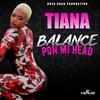 Couverture de l'album Balance Pon Mi Head - Single