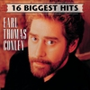 Cover of the album Earl Thomas Conley: 16 Biggest Hits