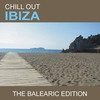 Couverture de l'album Chill Out Ibiza (The Balearic Edition)