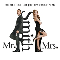 Cover of the track Mr. & Mrs. Smith: Original Motion Picture Soundtrack