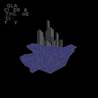 Cover of the track Ghost of You: Glacier and the City