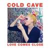 Cover of the album Love Comes Close
