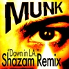 Couverture de l'album Down In L.A. (Shazam Remix) - Single