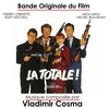 Cover of the album La totale ! (Bande originale du film de Claude Zidi)