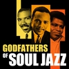 Cover of the album Godfathers of Soul Jazz