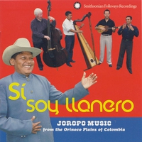 Cover of the track Sí, Soy Llanero: Joropo Music from the Orinoco Plains of Colombia