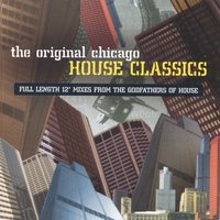 Cover of the track The Original Chicago House Classics