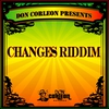 Cover of the album Don Corleon Presents - Changes Riddim