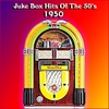 Cover of the album Juke Box Hits of the 50's 1950