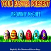 Cover of the album Your Easter Present - Brownie McGhee