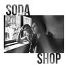 Couverture de l'album Soda Shop