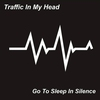 Cover of the album Go to Sleep in Silence - Single