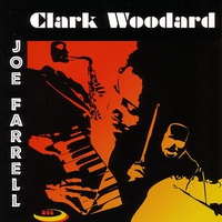 Couverture du titre Clark Woodard & Joe Farrell