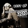 Couverture de l'album Best of Chill Out & Lounge 2010 - 75 Tracks