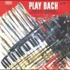 Couverture de l'album Play Bach No. 1