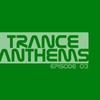 Cover of the album Trance Anthems -isode 03