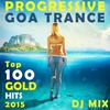 Cover of the album Progressive Goa Trance Top 100 Gold Hits 2015 DJ Mix